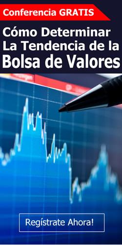 Conferencia: Cómo Determinar la Tendencia de la Bolsa de Valores
