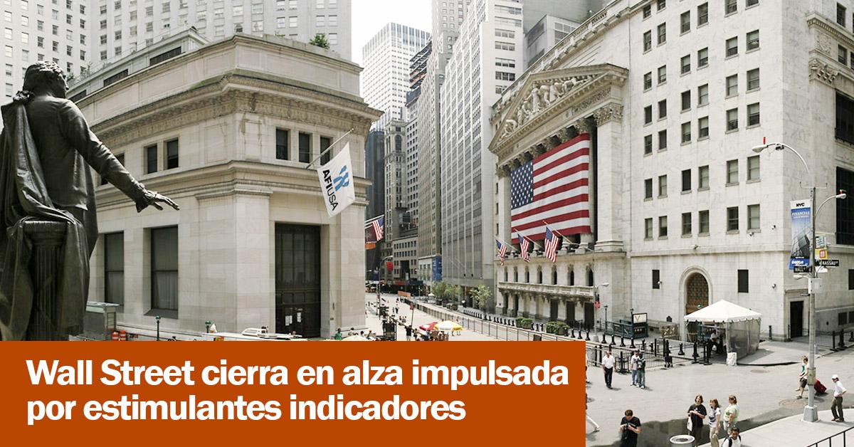 Wall Street cierra en alza impulsada por estimulantes indicadores