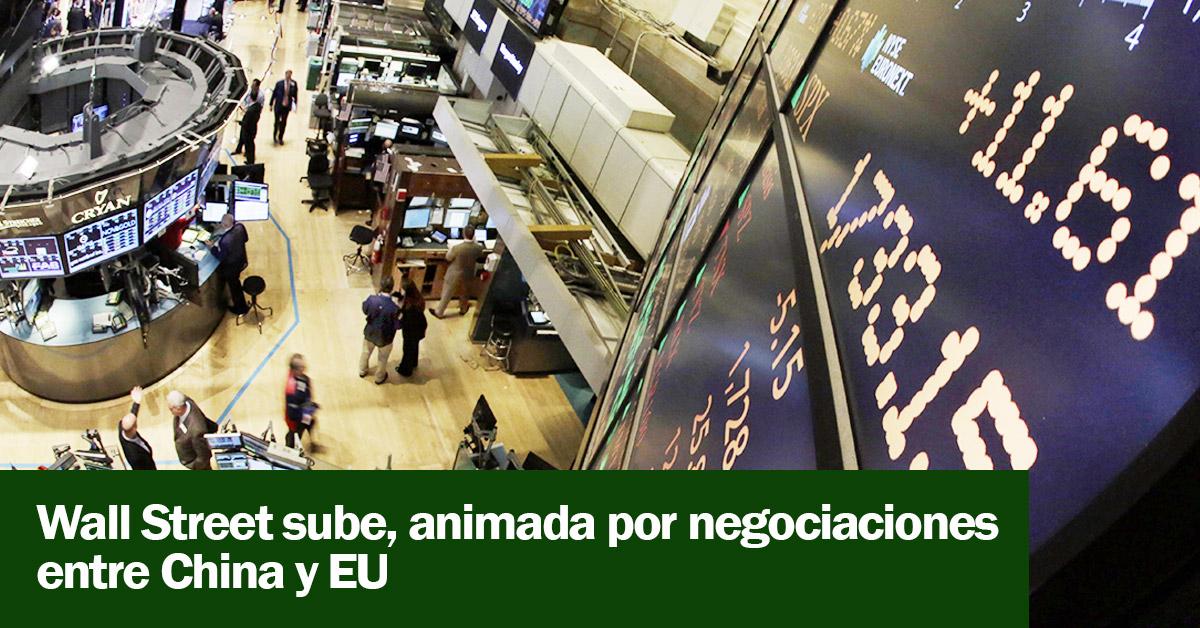 Wall Street sube, animada por negociaciones entre China y EU