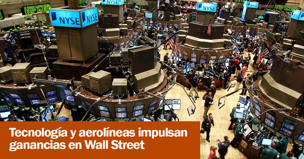 Tecnología y aerolíneas impulsan ganancias en Wall Street