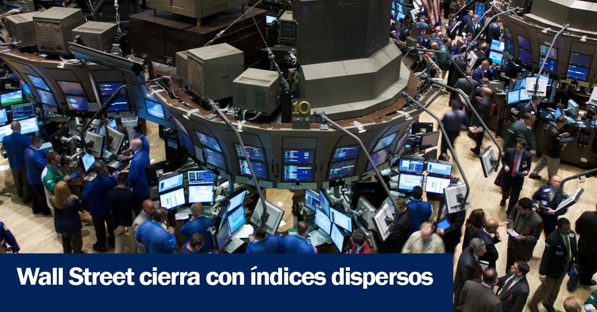 Wall Street cierra con índices dispersos